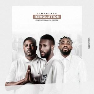 Limoblaze - Revolution Ft. Dee Black & Protek